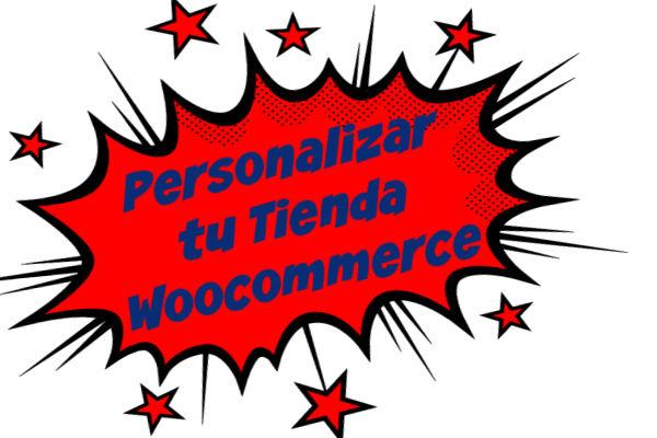 Personalizar tu Tienda Woocommerce