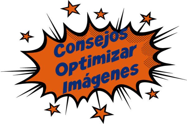 6 Consejos Para Optimizar las Imágenes
